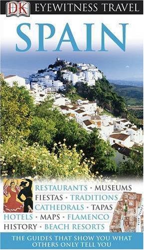 DK Eyewitness Travel Guide: Spain.