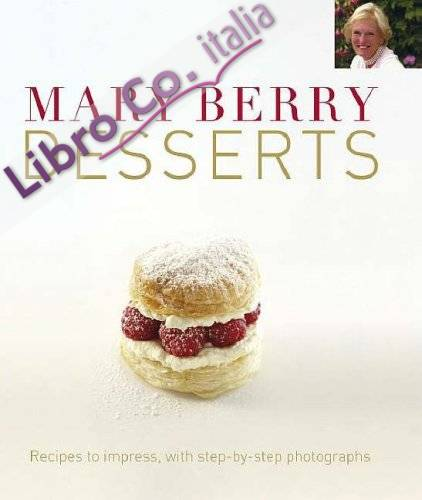 Mary Berry's Desserts.