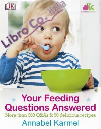 Your Feeding Questions Answered.