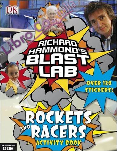 Richard Hammond's Blast Lab Rockets and Racers.