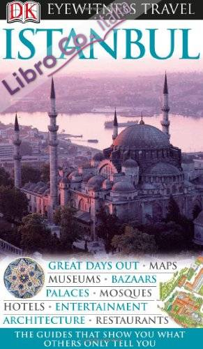 DK Eyewitness Travel Guide: Istanbul.