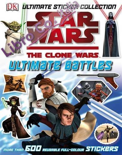 Star Wars The Clone Wars Ultimate Battles Sticker Collection