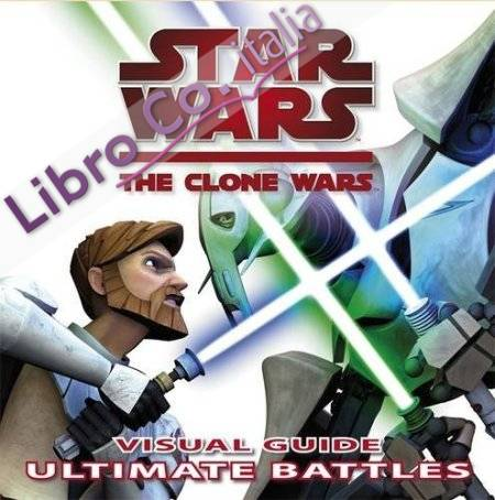 Star Wars The Clone Wars Ultimate Battles.