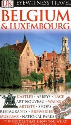 DK Eyewitness Travel Guide: Belgium & Luxembourg.