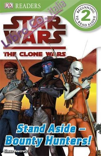Star Wars Clone Wars Stand Aside - Bounty Hunters!