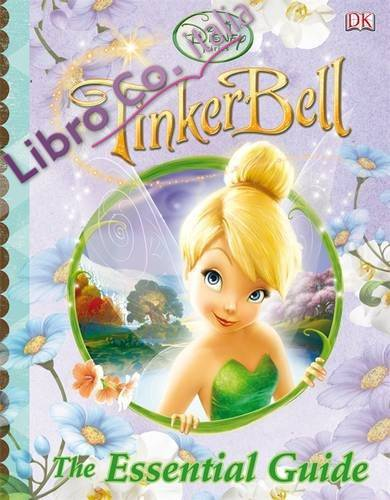 Tinkerbell The Essential Guide.