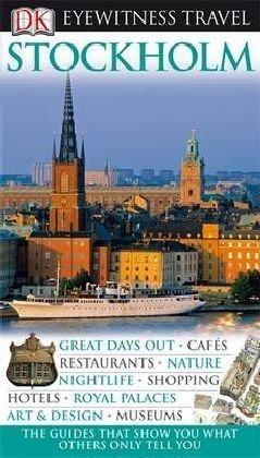 DK Eyewitness Travel Guide: Stockholm.