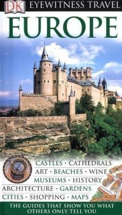 DK Eyewitness Travel Guide: Europe.