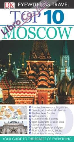 DK Eyewitness Top 10 Travel Guide: Moscow.