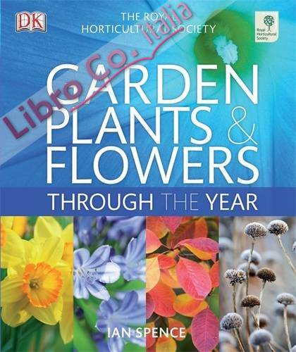 RHS Garden Plants and Flowers Through the Year.