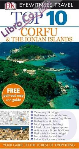 DK Eyewitness Top 10 Travel Guide: Corfu & the Ionian Island.