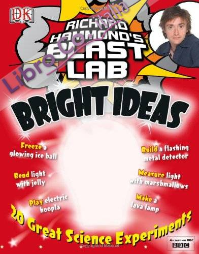 Richard Hammond's Blast Lab Bright Ideas.