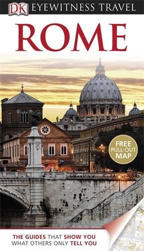 DK Eyewitness Travel Guide: Rome.