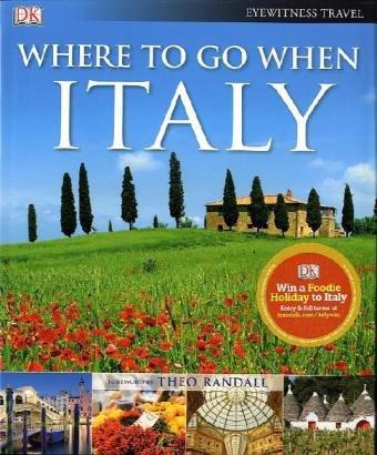 Where to Go When: Italy.