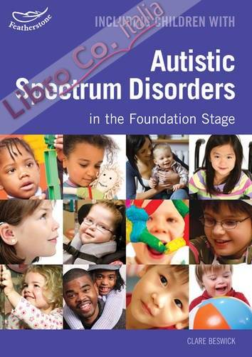 Including Children with Autistic Spectrum Disorders in the F