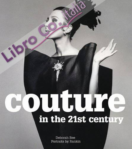 Couture in the 21st Century