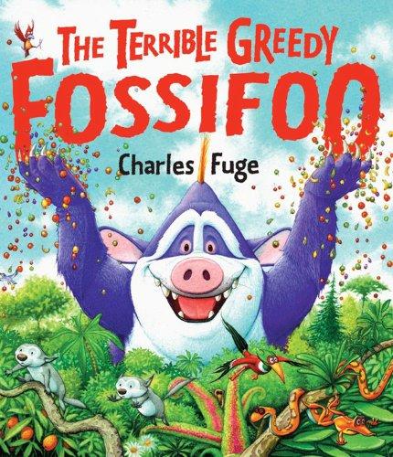 Terrible Greedy Fossifoo
