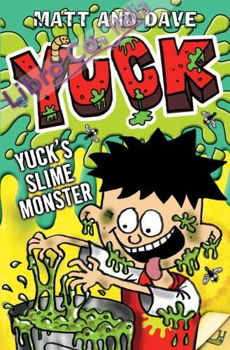Yuck's Slime Monster