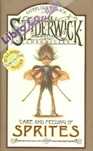 Arthur Spiderwick's Care and Feeding of Sprites