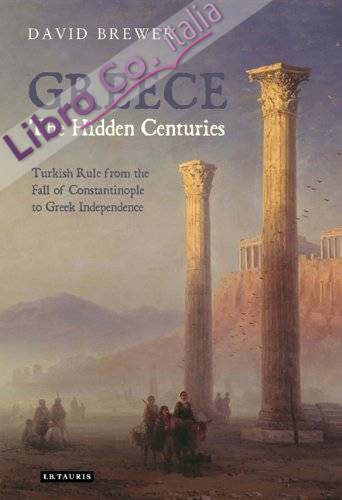 Greece, the Hidden Centuries