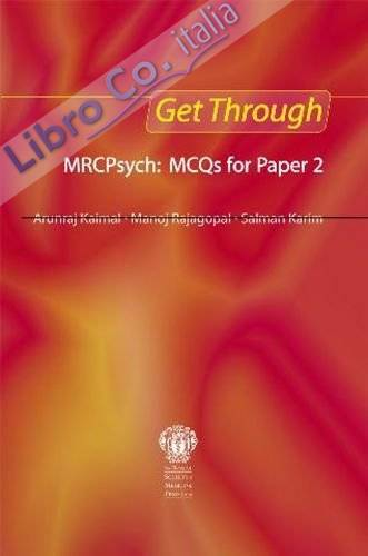 Get Through MRCPsych: MCQs for Paper 2