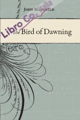 The Bird of Dawning. The Fortune of the Sea