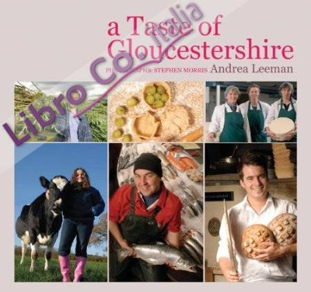 A Taste of Gloucestershire