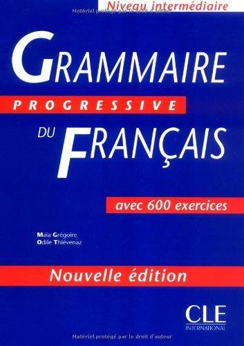Grammaire Progressive Du Francais: 500 Exercices, Intermediaire