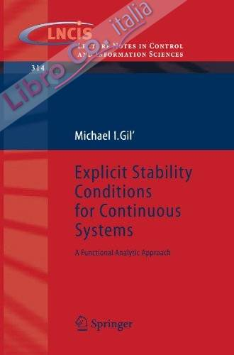 Explicit Stability Conditions for Continuous Systems. A Functional Analytic Approach