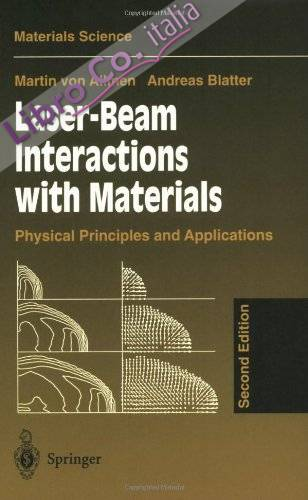 Laser-Beam Interactions with Materials. Physical Principles and Applications