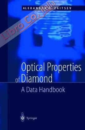Optical Properties of Diamond. A Data Handbook