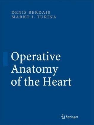 Operative Anatomy of the Heart