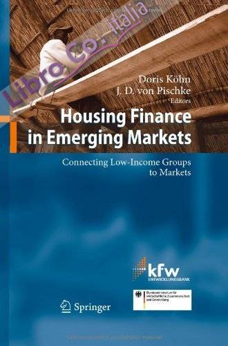 Finance in Emerging Markets. Connecting Low-income Groups to Markets.