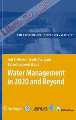 Water Management in 2020 and Beyond.