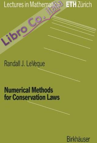 Numerical Methods for Conservation Laws.
