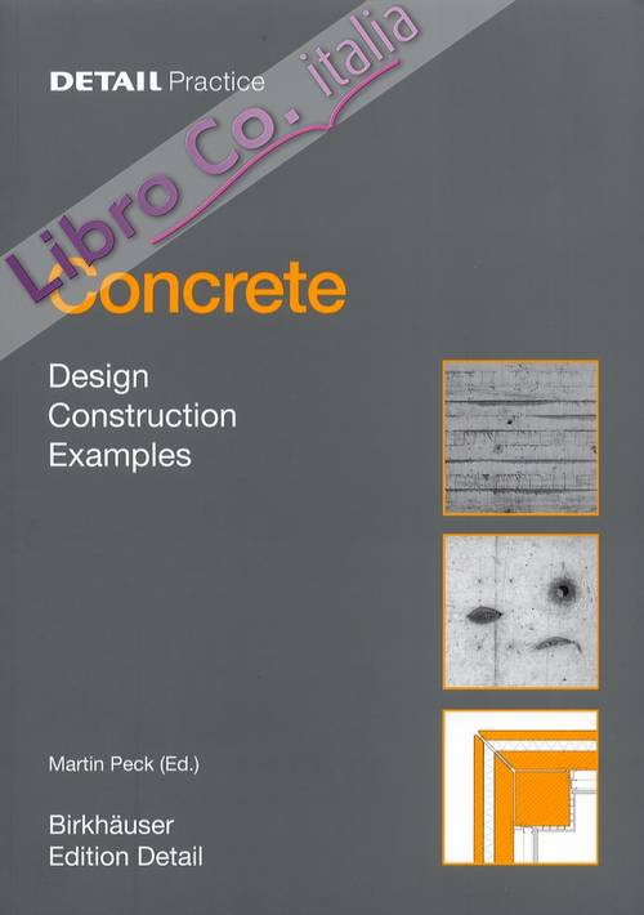 Concrete. Design, Construction, Examples.