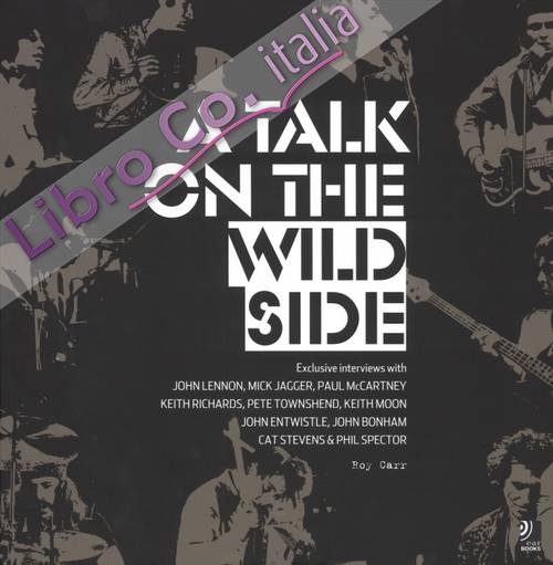 A talk on the wild side. Ediz. illustrata. Con 4 CD Audio