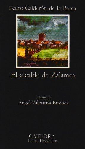 El Alcalde De Zalamea: El Alcalde De Zalamea