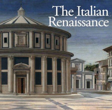 The Italian Renaissance.