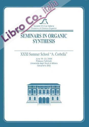 Seminars in Organic Synthesis. XXXI