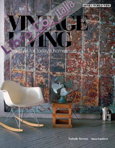 Vintage Living. Retro Style for Today's Homes