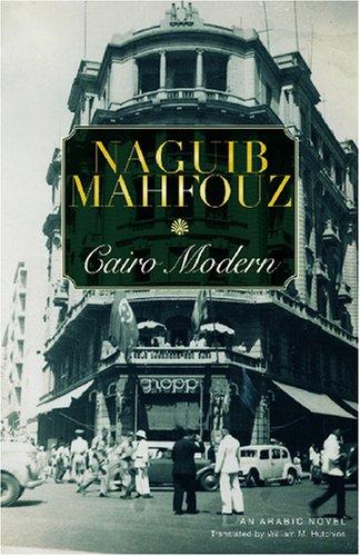 Cairo Modern. An Arabic Novel