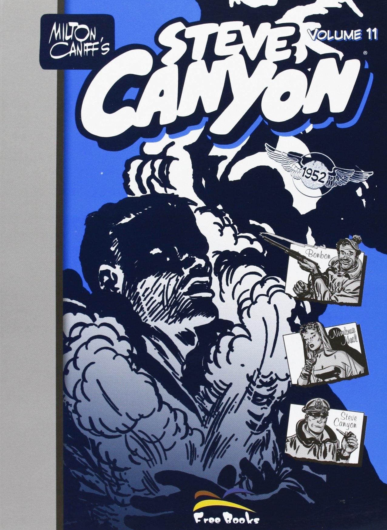 Steve Canyon. Vol. 11