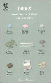 Drugs. Nove racconti italiani.