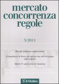 Mercato concorrenza regole (2011). Vol. 3