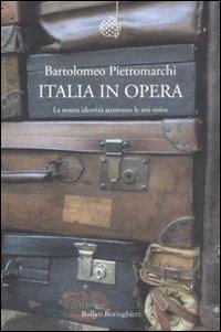 Italia in opera. La nostra identità attraverso le arti visive.