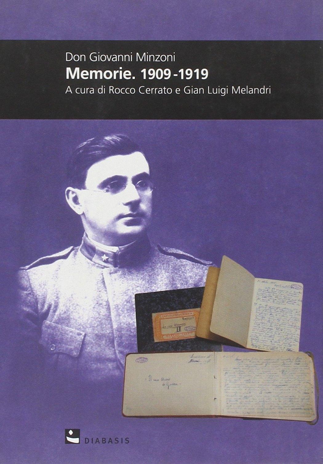 Don Giovanni Minzoni. Memorie. 1909-1919