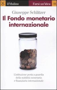 Il Fondo monetario internazionale.