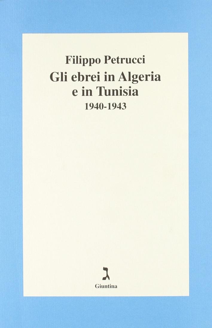 Gli ebrei in Algeria e Tunisia 1940-1943