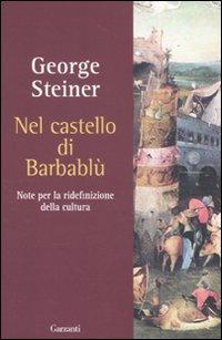 Nel castello di Barbablù. Note per la ridefinizione della cultura